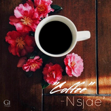 Coffee by Nsjae' - G1 Muzic